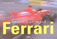 Fantastique Ferrari