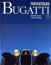 Fantastiques Bugatti