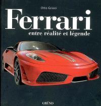 Ferrari : entre légende et réalité