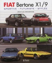 Fiat Bertone X1-9 : sportive, futuriste, stylée