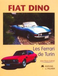 Fiat Dino : les Ferrari de Turin