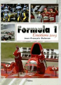 Formula 1 : émotions 2003