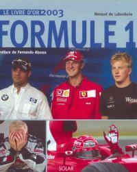 Formule 1 : le livre d'or 2003