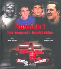 Formule 1 : les moments inoubliables