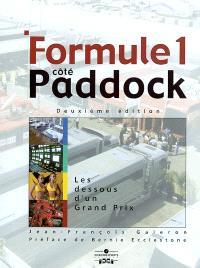 Formule 1 côté paddock : les dessous d'un grand prix