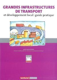 Grandes infrastructures de transport et développement local : guide pratique