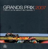 Grands Prix 2007 : l'album de la saison de formule 1