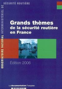 Grands thèmes de la sécurité routière en France en 2004