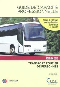 Guide de capacité professionnelle, transport public routier de personnes : manuel de référence pour la préparation au certificat de capacité