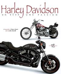 Harley Davidson : un rêve, une passion