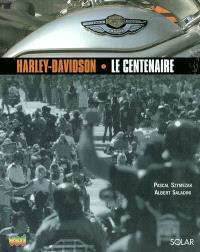 Harley Davidson, le centenaire
