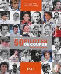 Histoire de 50 pilotes de course au destin tragique : Ayrton Senna, Jim Clark, Jochen Rindt...
