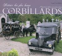 Histoire des plus beaux corbillards hippomobiles et motorisés