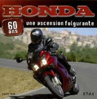 Honda, une ascension fulgurante : 60 ans