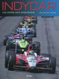 Indycar : les stars des speedways
