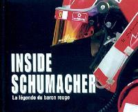 Inside Schumacher : la légende du baron rouge