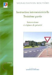 Instruction interministérielle : troisième partie : intersections et régimes de priorité