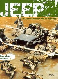 Jeep : le tout-terrain de la liberté