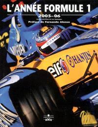 L'année Formule 1 : 2005-06