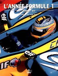 L'année Formule 1 : 2006-07