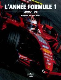 L'année Formule 1 : 2007-08