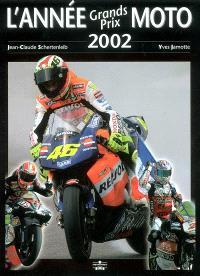 L'année grands prix moto 2002