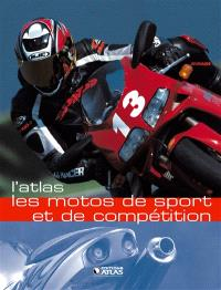 L'atlas des motos de sport et de compétition