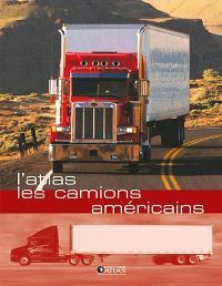 L'atlas les camions américains