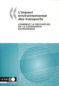 L'impact environnemental des transports : comment le découpler de la croissance économique