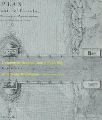 L'ingénieur Nicolas Céard (1745-1821) et la route du Simplon