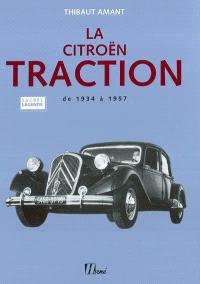 La Citroën Traction : de 1934 à 1957