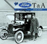 La Ford T et A