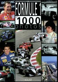 La Formule 1 en 1 000 photos