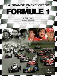 La grande encyclopédie de la Formule 1