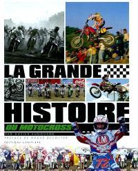 La grande histoire du motocross