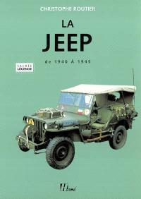 La Jeep de 1940 à 1945