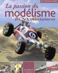 La passion du modelisme : RC et miniatures