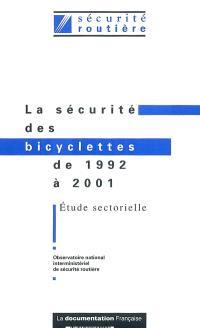 La sécurité des bicyclettes de 1992 à 2001 : étude sectorielle