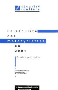 La sécurité des motocyclettes en 2001 : étude sectorielle