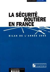 La sécurité routière en France : bilan de l'année 2000
