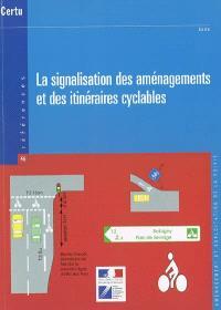 La signalisation des aménagements et des itinéraires cyclables