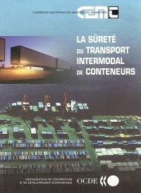La sûreté du transport intermodal de conteneurs