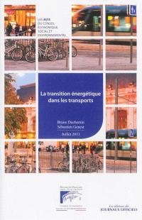 La transition énergétique dans les transports : mandature 2010-2015, séance du 10 juillet 2013