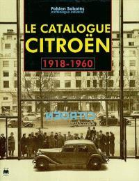 Le catalogue Citroën : 1918-1960