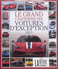 Le grand calendrier des voitures d'exception 2015