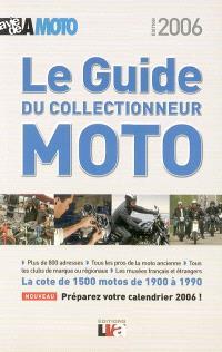 Le guide du collectionneur moto : la cote de 1.500 motos de 1900 à 1990