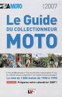 Le guide du collectionneur moto : la cote de 1.500 motos de 1900 à 1990