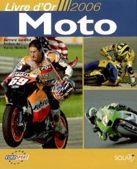 Le livre d'or de la moto 2006