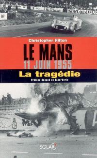 Le Mans, 11 juin 1955 : la tragédie