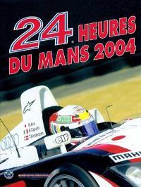 Les 24 Heures du Mans 2004
